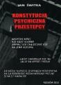 ŚWITKA Jan - Konstytucja psychiczna przestępcy. ISBN 978-83-63359-60-7