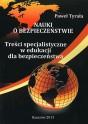 TYRAŁA Paweł - Nauki o bezpieczeństwie. Treści specjalistyczne w edukacji dla bezpieczeństwa. ISBN 978-83-63359-96-6