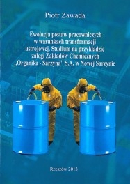 ZAWADA Piotr - Ewolucja postaw pracowniczych w warunkach transformacji ustrojowej. ISBN 978-83-63359-84-3