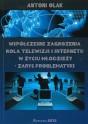 OLAK Antoni - Współczesne zagrożenia. Rola telewizji i Internetu w życiu młodzieży – zarys problematyki. ISBN 978-83-63359-48-5