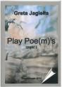 Jagiełła Greta - Play Poe(m)'s cz.I